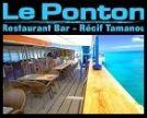 LE PONTON - Restaurant récif Tamanou - Nouméa