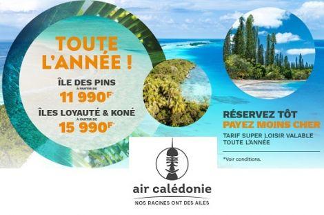 AIR CALEDONIE - Vols domestiques vers les Îles Loyauté, l'Île des Pins ou la grande-terre de Nouméa - Nouvelle-Calédonie